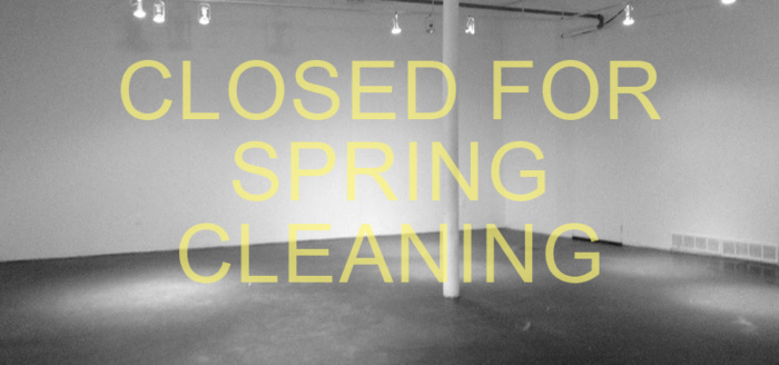 CLOSED FOR SPRING CLEANING